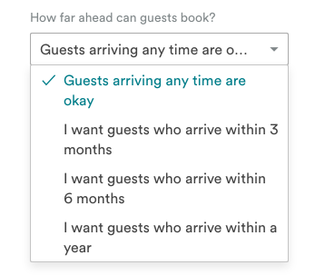 You can limit how far in advance you want bookings.